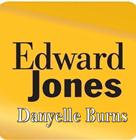 Edward Jones- Danyelle Burns
