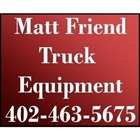 Matt Friend Truck Equiptment