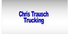 Chris Trausch Trucking