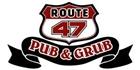 Route 47 Pub and Grub