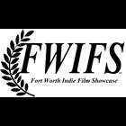 Fort Worh Indie Film Showcase