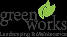 Green Works Landscaping & Maintenance