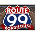 Route 99 Roadhouse