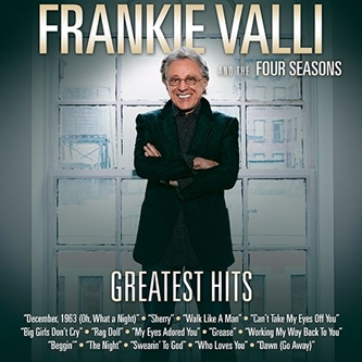 An Evening With Frankie Valli and the Four Seasons
