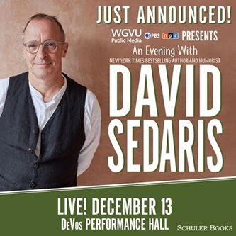 An Evening With David Sedaris The Best-Selling Author, Humorist & Contributor to This American Life