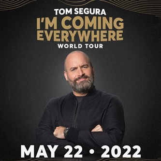 "Tom Segura Announces ""I'm Coming Everywhere - World Tour"" is Coming to DeVos Performance Hall"
