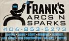 Frank's Arcs N Sparks
