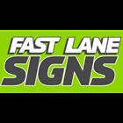 Fastlane Signs