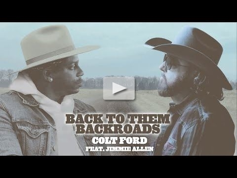 Colt Ford - Back To Them Backroads (feat. Jimmie Allen)