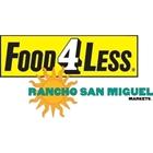 Food 4 Less / Rancho San Miguel