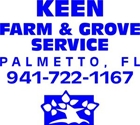 KEEN FARM & GROVE SERVICE