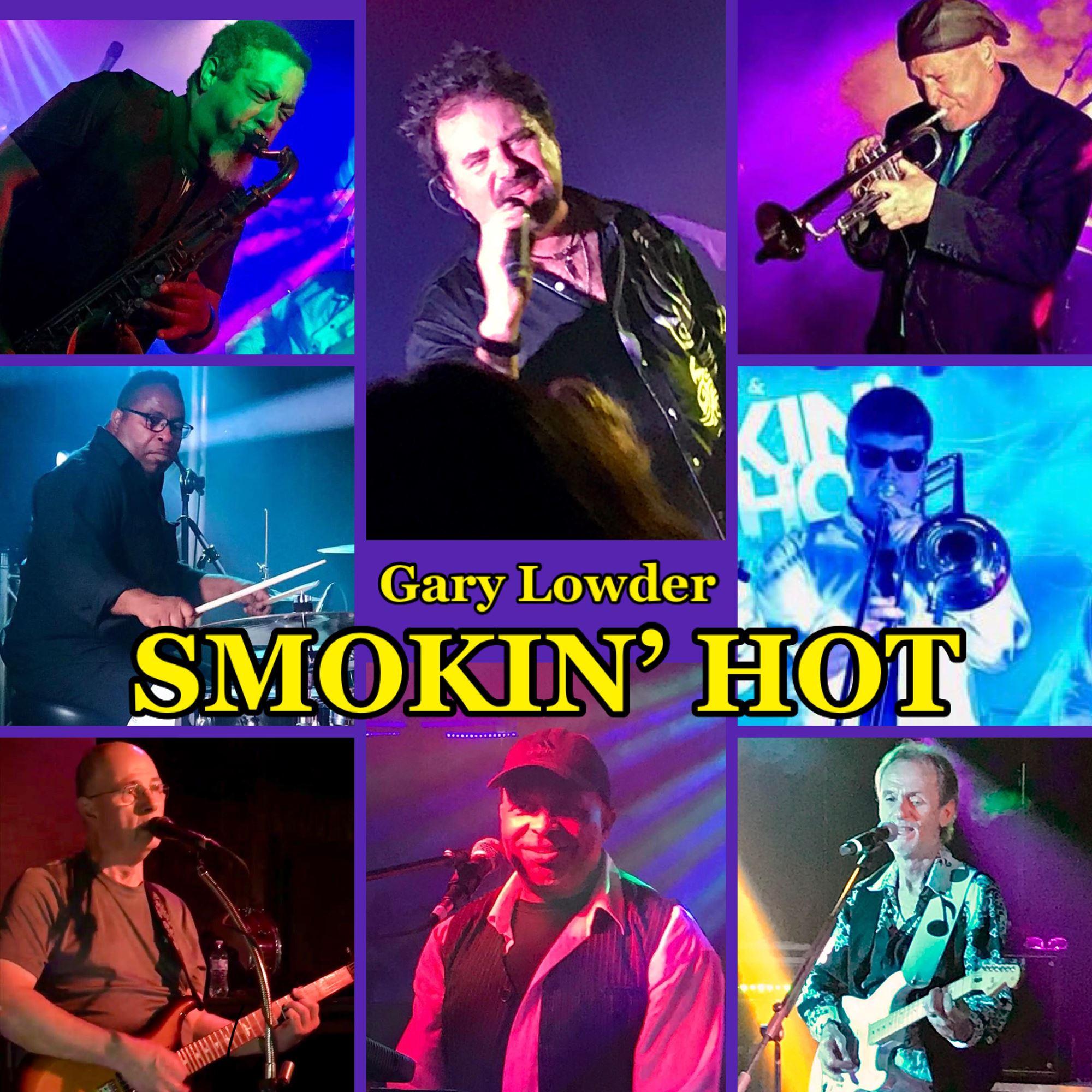 Gary Lowder and Smoking Hot