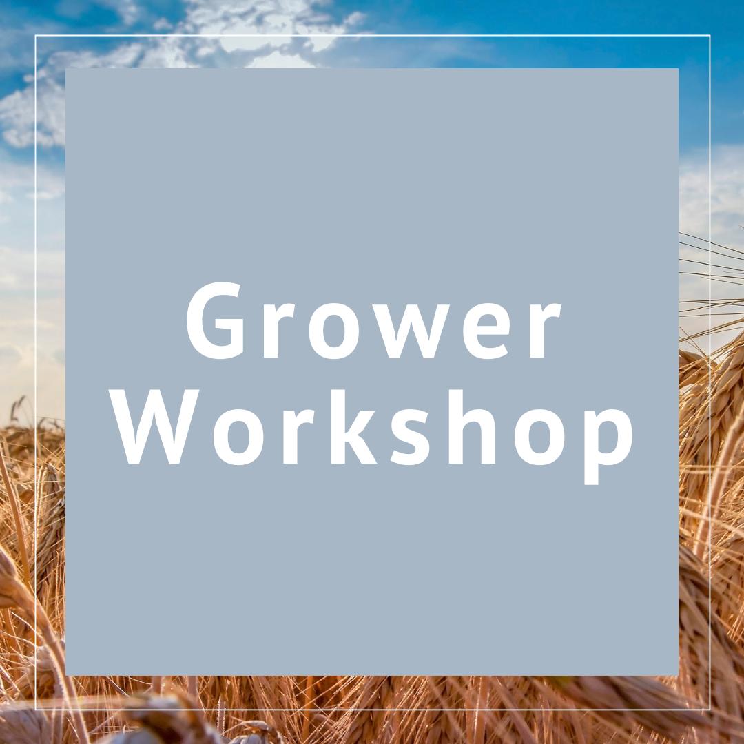 Grower Workshop