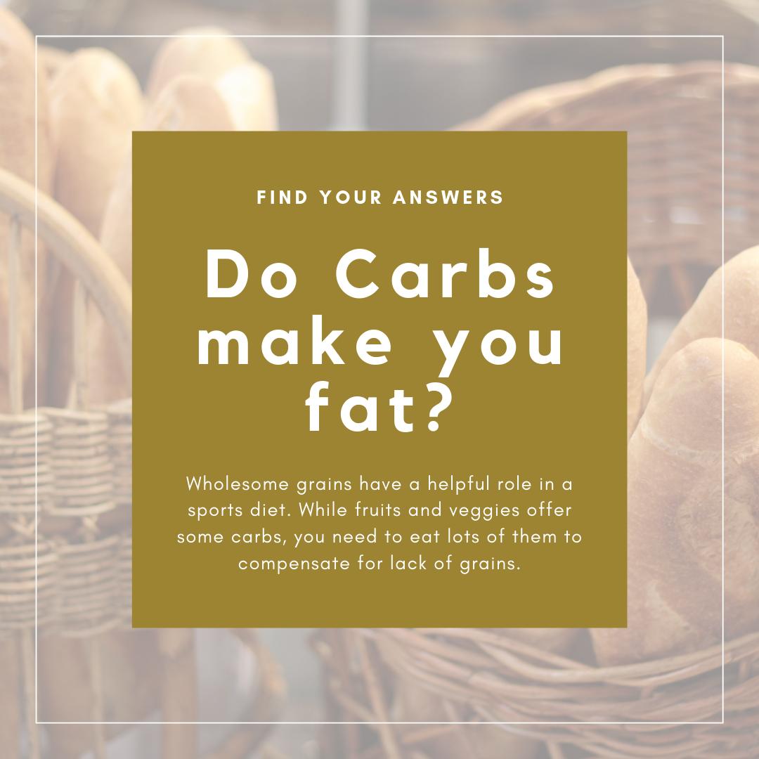 Do Carbs make you fat?