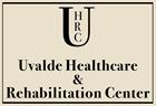 Uvalde Healthcare & Rehabilitation Center