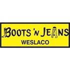BOOTS N JEANS Weslaco