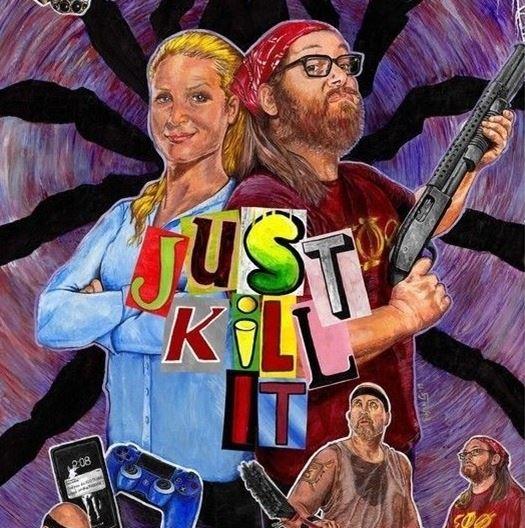 Just Kill It