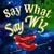 Say What Say Wiz, Nov. 27, 7PM