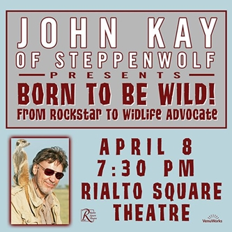 John Kay of Steppenwolf to speak and perform at Rialto Square Theatre