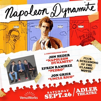 Adler Theatre and VenuWorks Present Napoleon Dynamite: Movie & Conversation