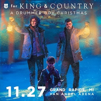 4x Grammy Award Winning Duo for King & Country Bring Christmas Cheer to Grand Rapids