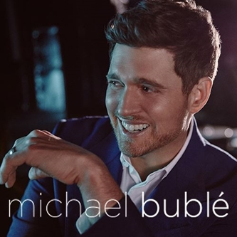 An Evening With Michael Buble Tour Rescheduled for 2021