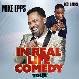 In Real Life Comedy Tour Mike Epps Brings All New Show to Van Andel Arena October 16
