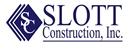 Slott Construction Inc.